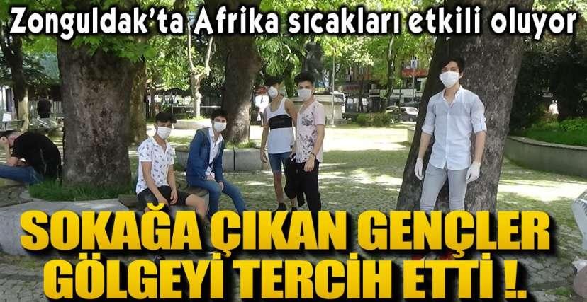 ZONGULDAK'TA AFRİKA SICAKLARI !.